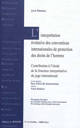 L'interprétation évolutive des conventions internationales de protection des droits de l'homme