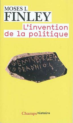 L'invention de la politique