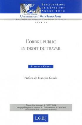 L'ordre public en droit du travail