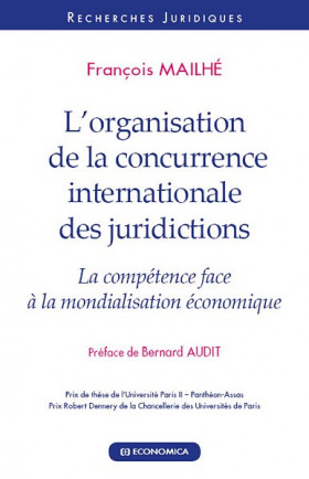 L'organisation de la concurrence internationale des juridictions