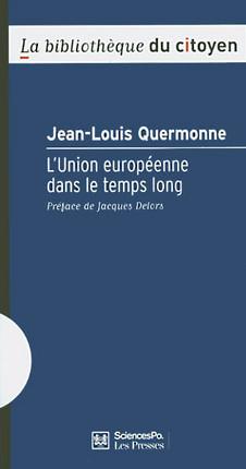 L'Union européenne dans le temps long