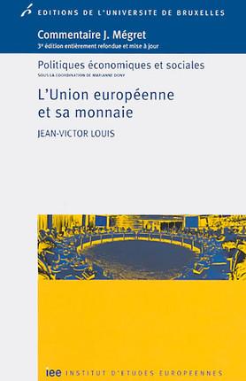 L'Union européenne et sa monnaie