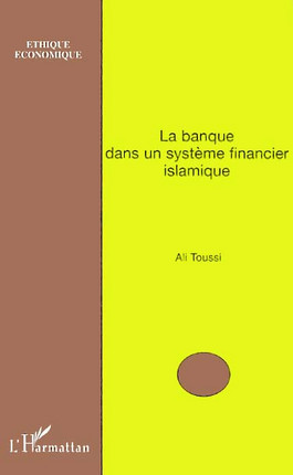 La banque dans un système financier islamique