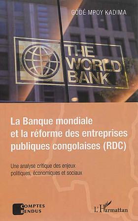 La Banque mondiale et la réforme des entreprises publiques congolaises (RDC)