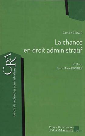 La chance en droit administratif