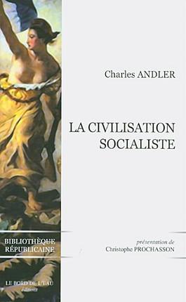La civilisation socialiste