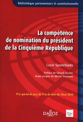 La compétence de nomination du président de la Cinquième République