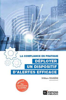 La compliance en pratique : déployer un dispositif d'alertes efficace