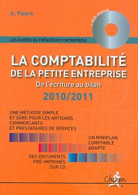 La comptabilité de la petite entreprise 2010-2011 (1 livre + 1 CD-Rom)