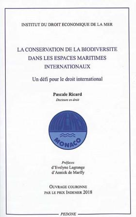 La conservation de la biodiversité dans les espaces maritimes internationaux