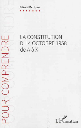 La Constitution du 4 octobre 1958 de A à X