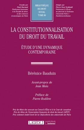 La constitutionnalisation du droit du travail