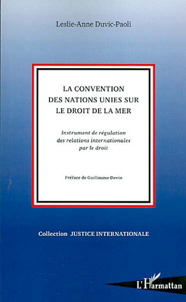 La convention des Nations unies sur le droit de la mer