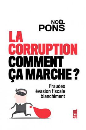 La corruption, comment ça marche ?