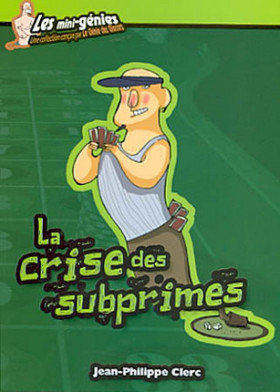 La crise des subprimes