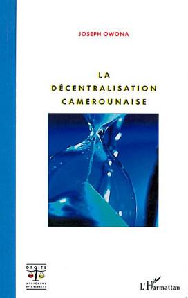 La décentralisation camerounaise