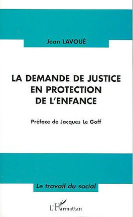 La demande de justice en protection de l'enfance