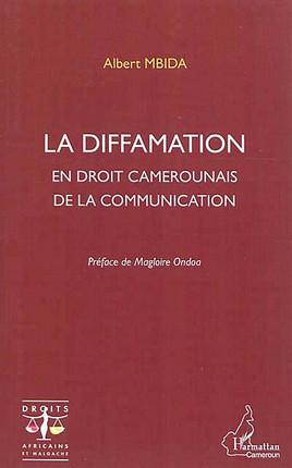 La diffamation en droit camerounais de la communication