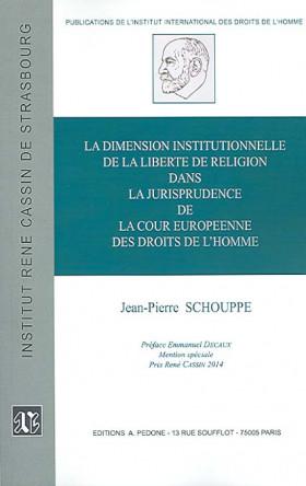 La dimension institutionnelle de la liberté de religion dans la jurisprudence de la Cour europénne des droits de l'homme