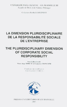 La dimension pluridiscipliaire de la responsabilité sociale de l'entreprise - The pluridisciplinary dimension of corporate social responsability