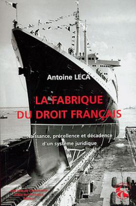 La fabrique du droit français