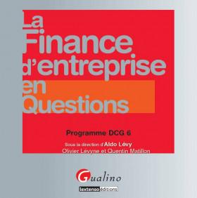 La finance d'entreprise en questions - Programme DCG 6
