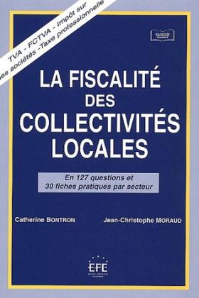 La fiscalité des collectivités locales en 127 questions et 30 fiches par secteur
