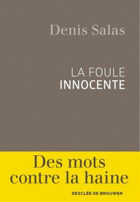 La foule innocente