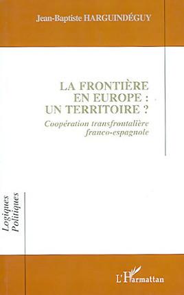 La frontière en Europe : un territoire ?