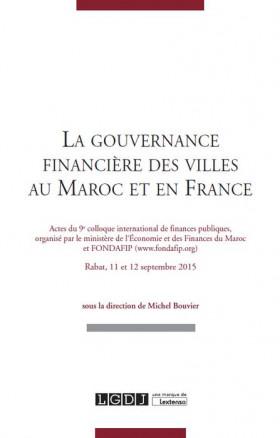 La gouvernance financière des villes au Maroc et en France