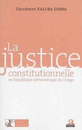 La justice constitutionnelle en République démocratique du Congo