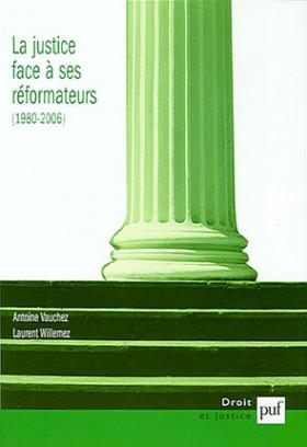 La justice face à ses réformateurs (1980-2006)