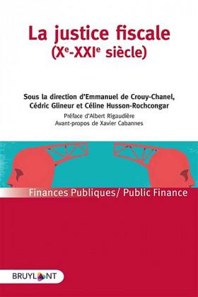La justice fiscale (Xe-XXIe siècle)