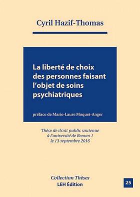 La liberté de choix des personnes faisant l'objet de soins psychiatriques