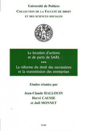 La location de parts sociales et actions, la réforme du droit des successions et la transmission des entreprises