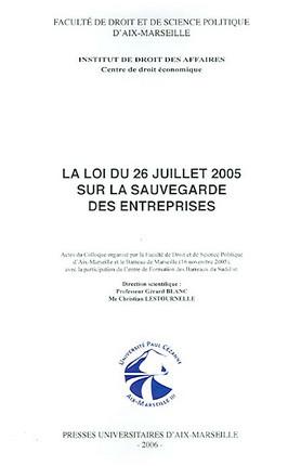 La loi du 26 juillet 2005 sur la sauvegarde des entreprises
