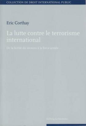 La lutte contre le terrorisme international