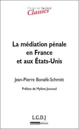 La médiation pénale en France et aux États-Unis