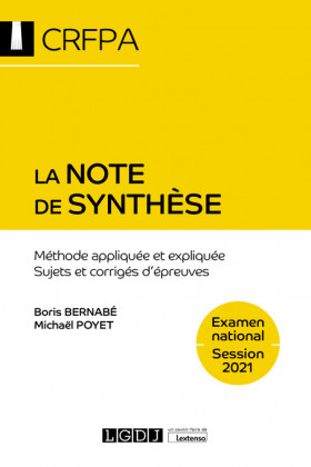 La note de synthèse - CRFPA - Examen national Session 2021