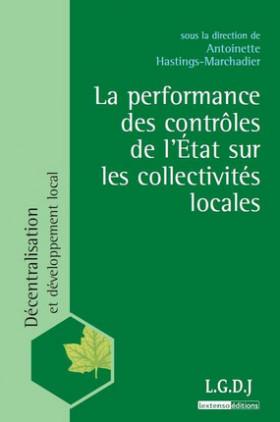 La performance et les contrôles financiers de l'Etat sur les collectivités locales