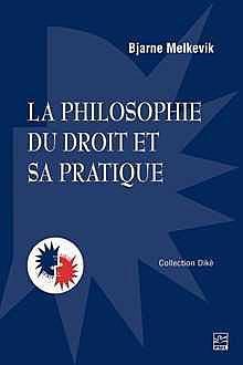 La philosophie du droit et sa pratique