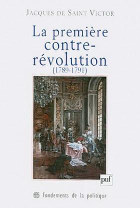 La première contre-révolution (1789-1791)