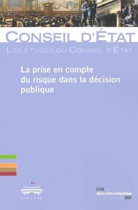La prise en compte du risque dans la décision publique