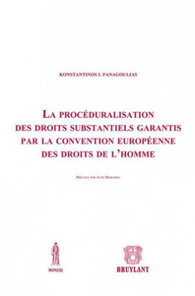 La procéduralisation des droits substantiels garantis par la convention européenne des droits de l'Homme