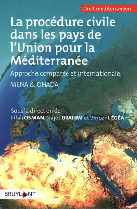 La procédure civile dans les pays de l'Union pour la Méditerranée