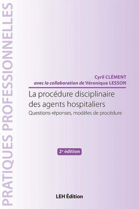 La procédure disciplinaire des agents hospitaliers