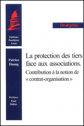 "La protection des tiers face aux associations. Contribution à la notion des ""contrat organisation"""