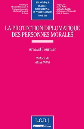 La protection diplomatique des personnes morales