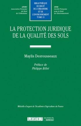 La protection juridique de la qualité des sols