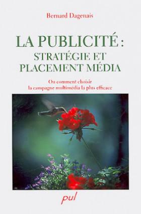 La publicité : stratégie et placement média